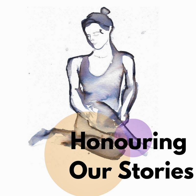 Honouring Our Stories